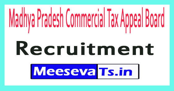 Madhya Pradesh Commercial Tax Appeal Board MPCTAB Recruitment