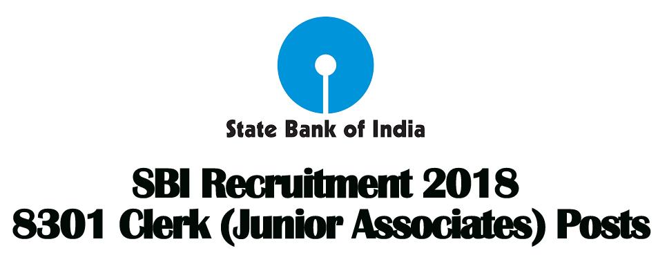 State Bank Of India Sbi Clerk Recruitment 2018 8301 Vacancies