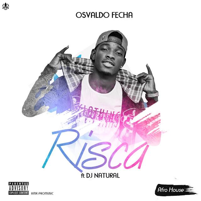 Osvaldo Fecha - Risca (Feat. Dj Natural)