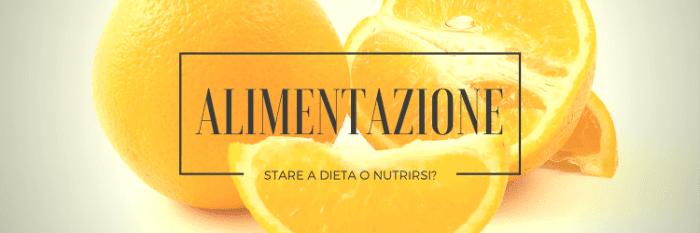 Alimentazione, nutrizione e diete