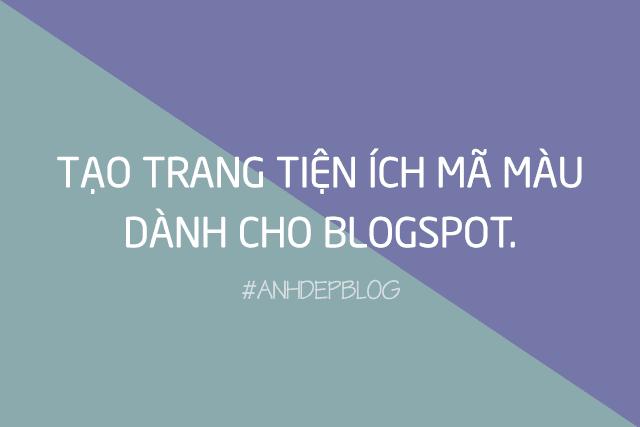 Thủ Thuật Blogspot | Tạo trang tiện ích mã màu dành cho Blogspot