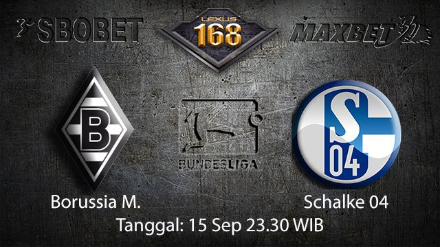 Prediksi Bola Jitu Borussia Monchengladbach vs Schalke 04 15 September 2018 ( German Bundesliga )