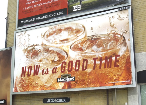 Now is a good time Magners cider billboard