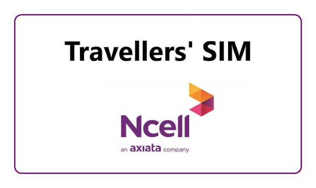 Ncell Introduces 'Travellers' SIM'