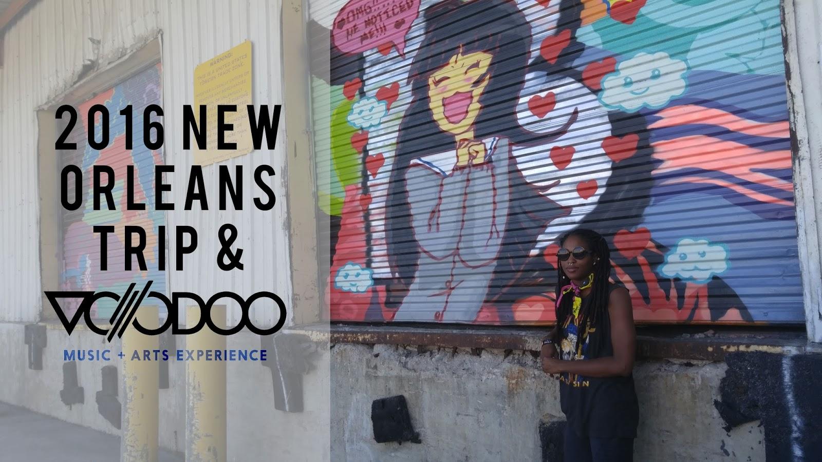 2016 New Orleans Trip & Voodoo Festival