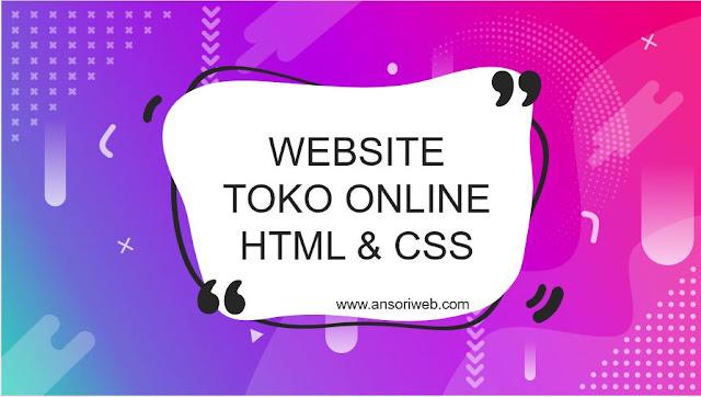 Cara Membuat Website Toko Online dengan HTML dan CSS