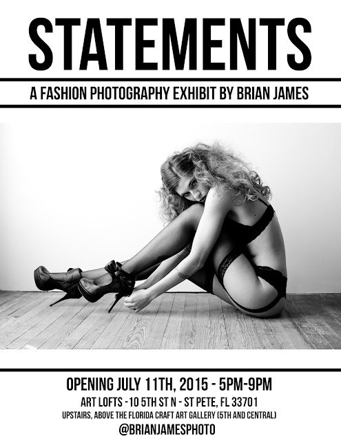 Opening Saturday! STATEMENTS - A Fashion Photography Exhibit by Brian James