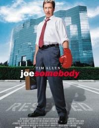 Joe Somebody | Bmovies