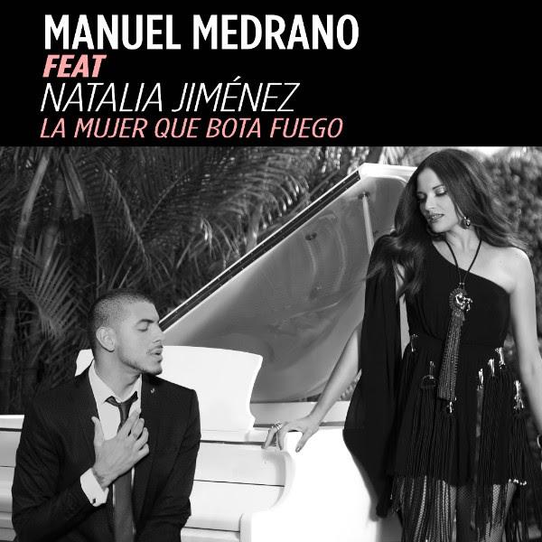 Manuel-Medrano-La-Mujer-Que-Bota-Fuego-Feat-Natalia-Jimenez