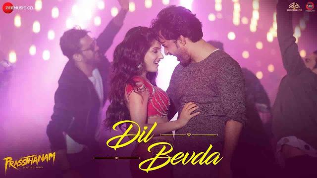 Dil Bevda Lyrics - Prassthanam   Mika Singh, Bhoomi Trivedi