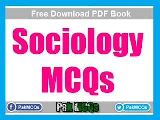 sociology mcqs, sociology css mcqs