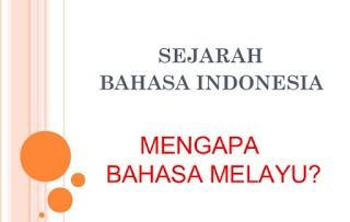 Pengetahuan tentang Sejarah Bahasa Indonesia Terbaik