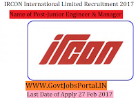 IRCON International Limited Recruitment 2017 –Junior Engineer, Manager