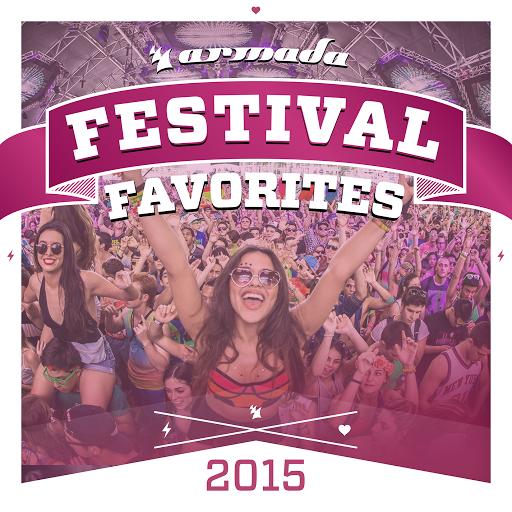 Festival Favorites 2015 Armada Music 2015