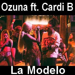 Ozuna - La Modelo ft. Cardi B