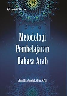 METODOLOGI PEMBELAJARAN BAHASA ARAB