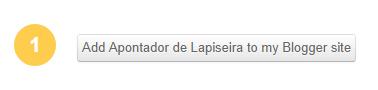 """Clique no botão add """"blog"""" to my Blogger site"""