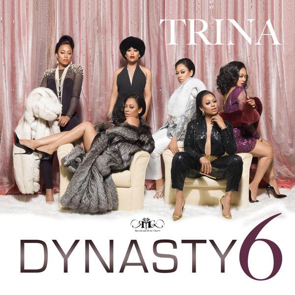 Trina - Dynasty 6 Cover