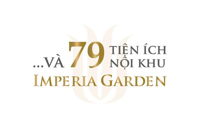 79 Tiện Ích Nội khu dự án Imperia Garden