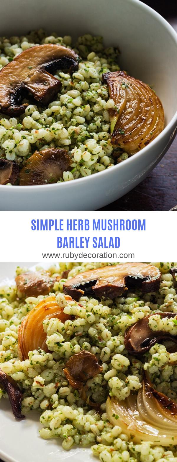 SIMPLE HERB MUSHROOM BARLEY SALAD