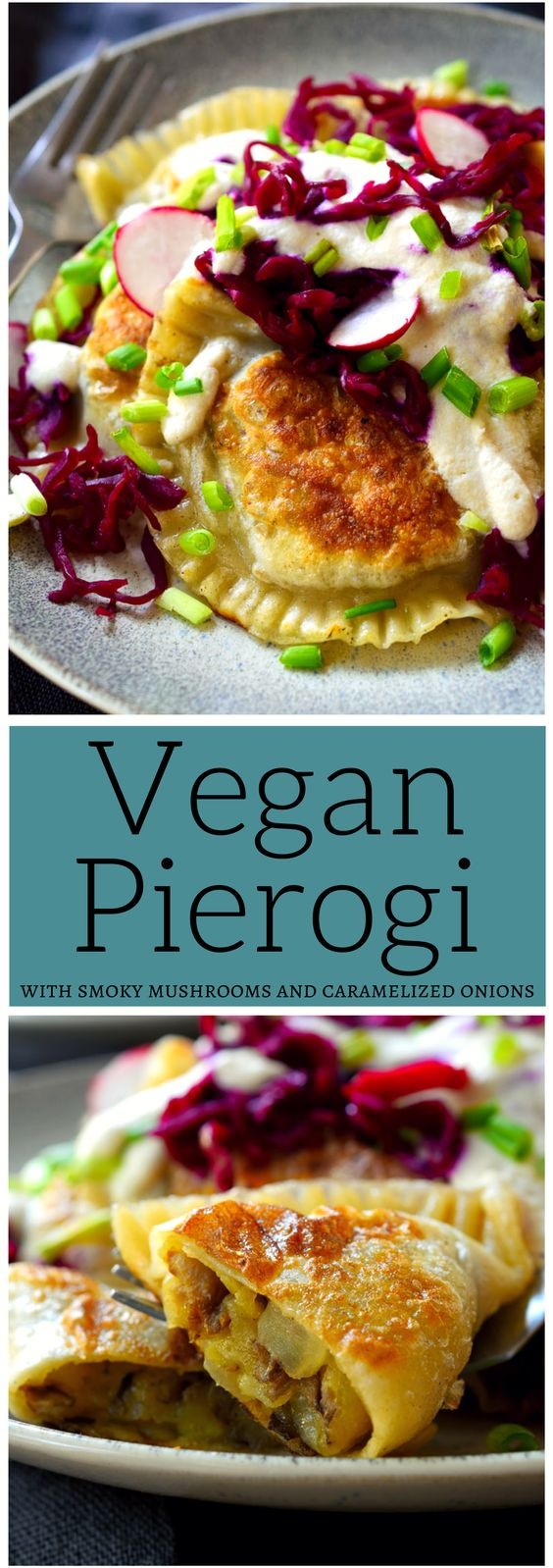 Vegan Pierogi with Smoky Mushrooms and Caramelized Onions