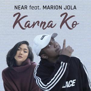 Near - Karna Ko (Feat. Marion Jola)