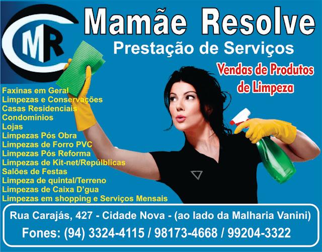 MAMÃE RESOLVE - PRESTAÇÃO DE SERVIÇOS DE LIMPEZA E VENDA DE PRODUTOS