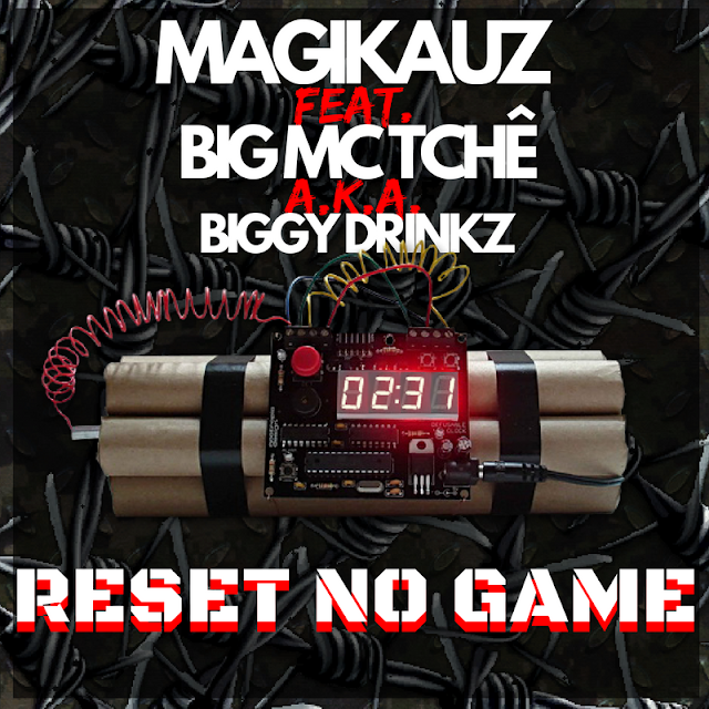 MAGIKAUZ ft.  BIG MC TCHÊ - Reset no Game