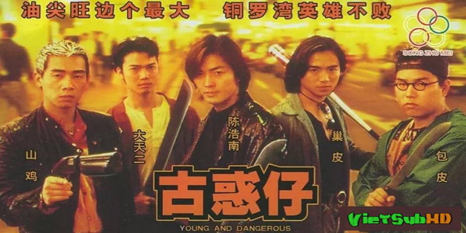 Phim Người Trong Giang Hồ 1: Ngũ Hổ Tái Xuất Lồng tiếng HD   Young and Dangerous 1 1996