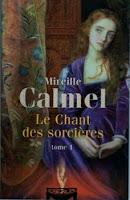 http://exulire.blogspot.fr/2017/02/le-chant-des-sorcieres-mireille-calmel.html