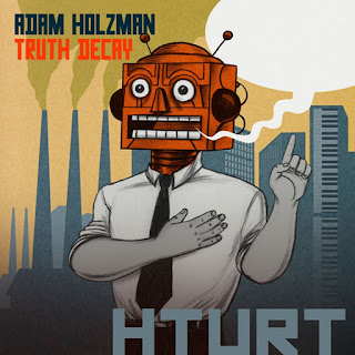 Adam Holzman - 2018 - Truth Decay