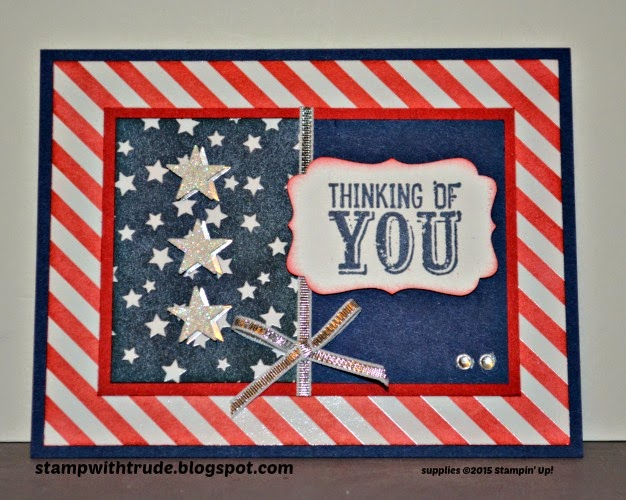 Irresistibly Yours, stampwithtrude.blogspot.com, trude thoman, thinking of you card, stampin up, patriotic, Occasions 4 You