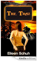Eileen Schuh's compelling debut novel <i><b>THE TRAZ</b></i> confronts young readers with life's complicated and unsettling issues, but it also provides a guide to help illuminate these challenges - 12 straight rave reviews, just $2.99 on Kindle
