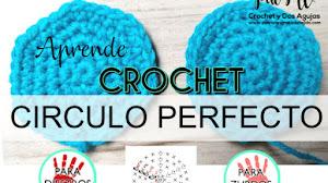 Cómo tejer un círculo perfecto a crochet / Clase # 9