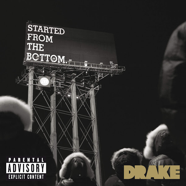 Drake - Started From the Bottom - Single Cover