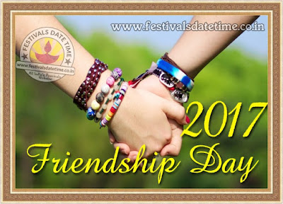 2017 Friendship Day Date, When is Friendship Day in 2017 ?