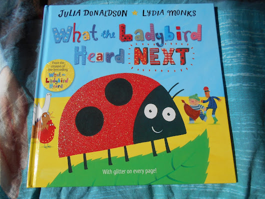 Review and Book of the fortnight: What the Ladybird Heard Next by Julia Donaldson & Lydia Monks