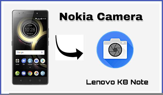 Nokia Camera for Lenovo k8 Note