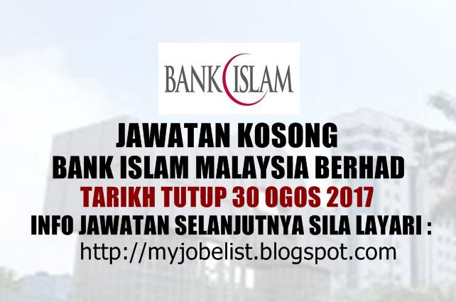 Jawatan Kosong Terkini di Bank Islam Ogos 2017