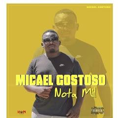 BAIXAR MP3 || Micael Gostoso - Nota Mil  || 2019