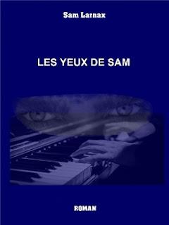 Vie quotidienne de FLaure : Les yeux de Sam - Sam LARNAX