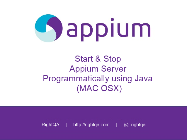 Start & Stop Appium Server Programmatically using Java (MAC OSX)