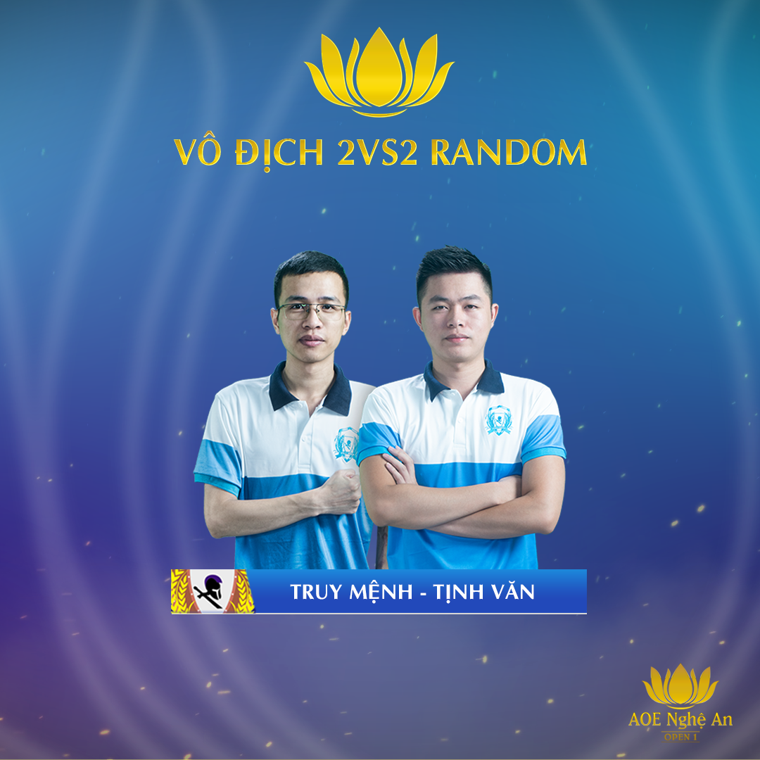 tinh - van - cung - truy - menh - len - ngoi - vo - dich - noi - dung - 2vs2 - random - giai - dau - aoe - nghe - an - open - 1