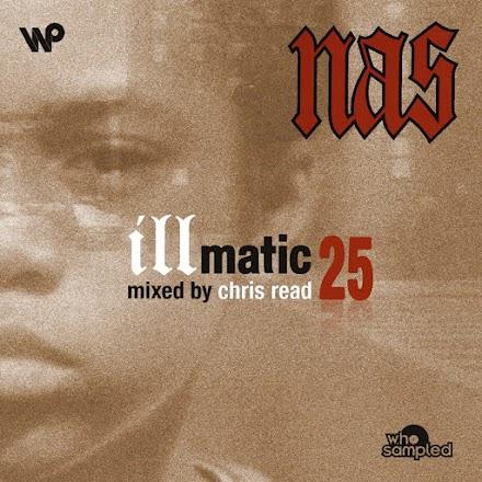 Nas 'Illmatic' 25 Jahre Jubiläums Mixtape von Chris Read