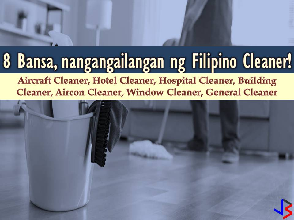 The following countries are hiring Filipino workers this month of June. Saudi Arabia, United Arab Emirates, Oman, Kuwait, Bahrain, Qatar, Brunei, Maldives, and Papua New Guinea are in need of Filipino cleaner, both male or female. Cleaners will work as a general cleaner, hospital cleaner, aircon cleaner, window cleaner, public building cleaner, aircraft cleaner, hotel cleaner, and house cleaners.