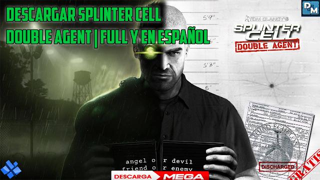 Descargar Splinter Cell Double Agent Full Y En Espa 209 Ol