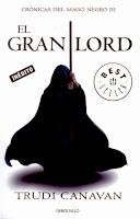 Serie Kyralia. Crónicas Del Mago Negro III: El Gran Lord, de Trudi Canavan