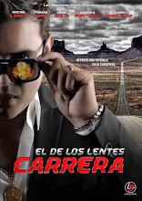 El de los lentes carrera (2014)