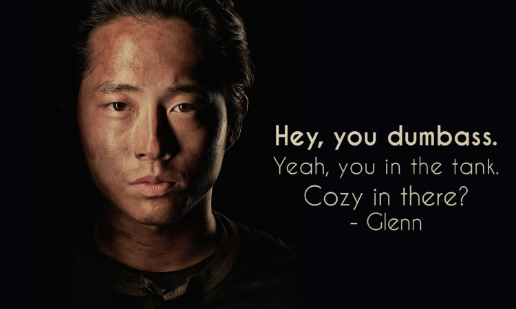 The Walking Dead Quotes Glenn