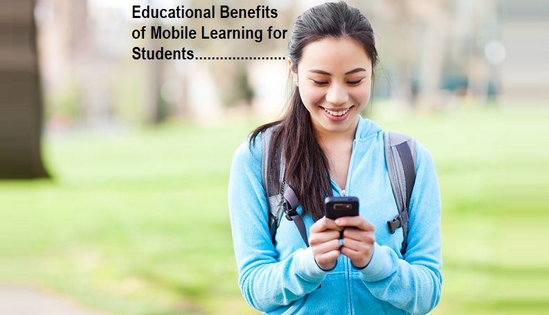 Educational Benefits of Mobile Learning for Students